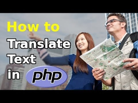 How To Translate Text In Php (Updated)