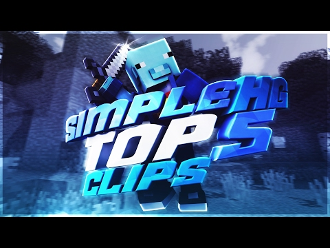 Top 5 Clips #8 - SimpleHG.com