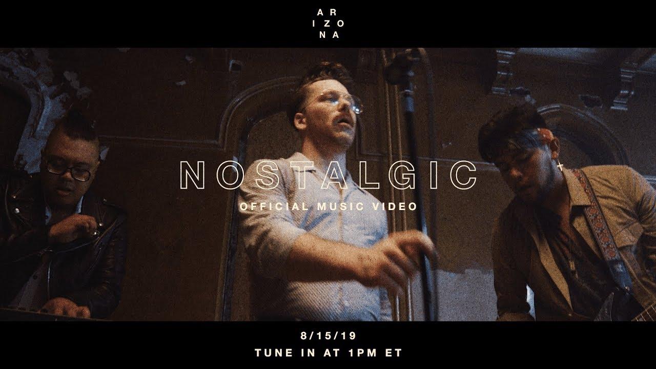 A R I Z O N A Nostalgic Official Music Video Youtube