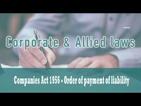 Winding Up|Part VII Of Companies Act 1956|Preferential Payments-Sec 530| Order of Priority| Class 37