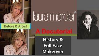 LAURA MERCIER Cosmetics  DOCUTORIAL