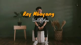 Rey Mbayang - Untuk Apa | cover by billy joe ava (lyrics)