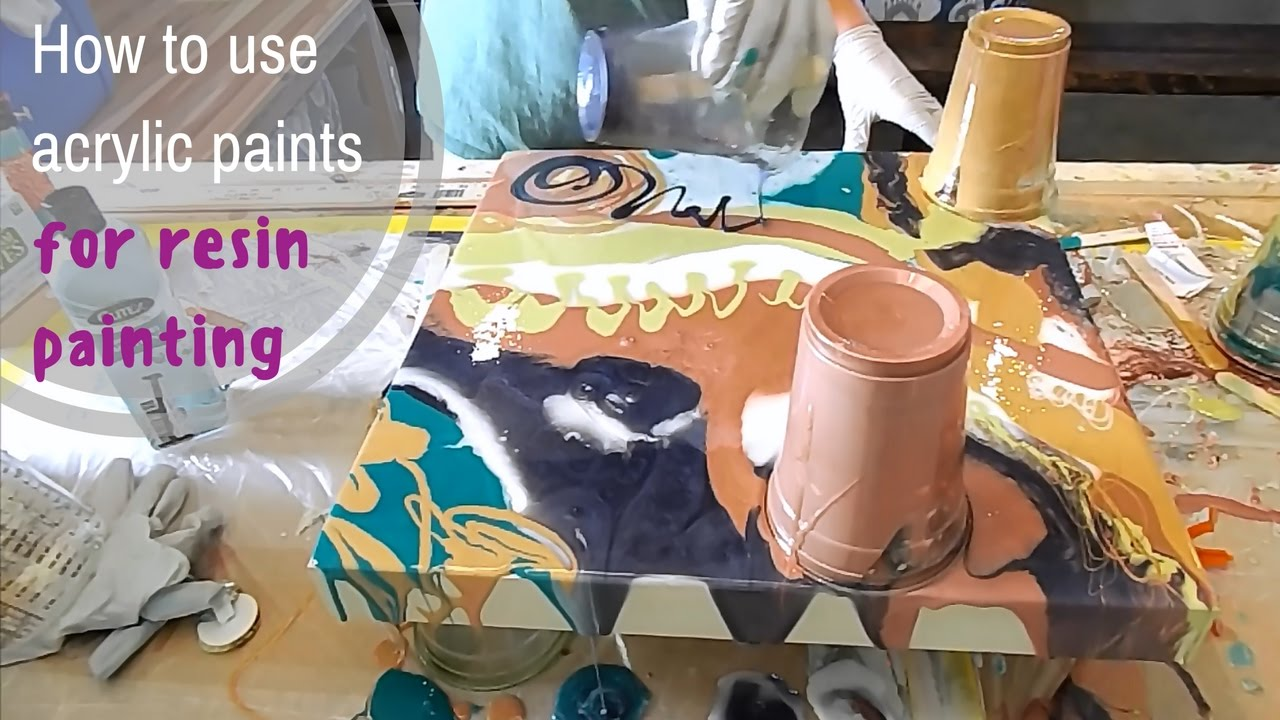 How To Use Acrylic Paints For Resin Painting Youtube