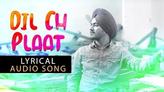 Dil Ch Plaat (Full Song) Daljit Bagga Ft Sahil Sood | Latest Punjabi Songs 2018