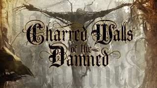 Charred Walls Of The Damned The Soulless OFFICIAL