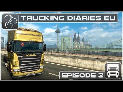 Trucking Diaries EU - Episode #2 (Euro Truck Simulator 2)