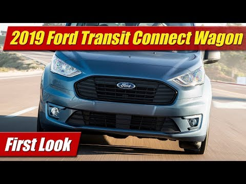 2019 Ford Transit Connect Wagon: First Look
