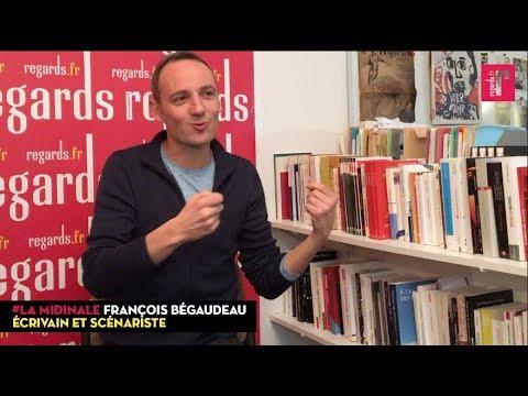 """François Bégaudeau : """"Ne construisez pas votre imaginaire politique à partir de votre peur."""""""