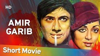 Gambar cover Amir Garib (1974) (HD) Hindi Full Movie in 15 mins - Dev Anand | Hema Malini
