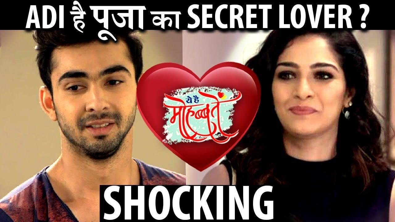 SHOCKING Twist : Adi is dating pooja in Yeh Hai Mohabbatein ?