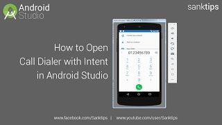 How to Open Call Dialer with Intent in Android Studio | Sanktips