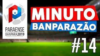 #14 Minuto Banparazão - Novidade no campeonato