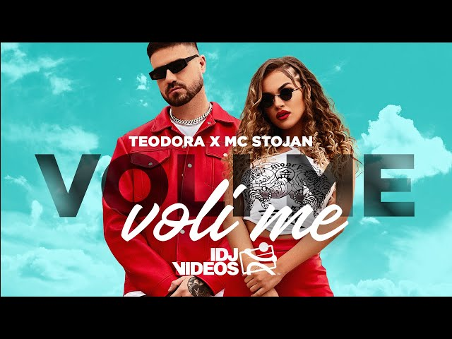 TEODORA X MC STOJAN - VOLI ME, VOLI ME (OFFICIAL VIDEO)