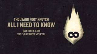 Thousand Foot Krutch: All I Need To Know (Official Audio)