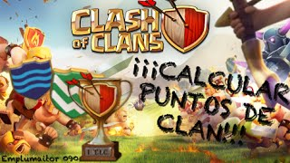 Emplumaitor 090 - Calcular Puntos de Clan - Sucos Clash of Clans