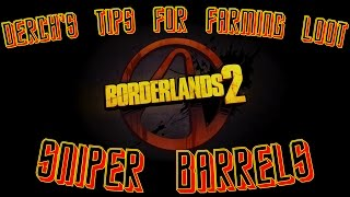 Borderlands 2 Tips for Farming: Sniper Rifle Barrels