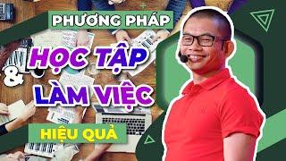 Cách học tập và làm việc có hiệu quả - TƯ DUY TRIỆU PHÚ| Phạm Thành Long
