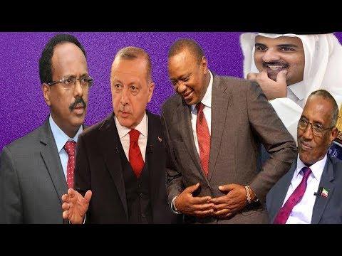 Warar Deg Deg Ah Naxdinta Kenya,Turkiga & Qatar Oo Somalia La Saftay,Xiisada J/Land