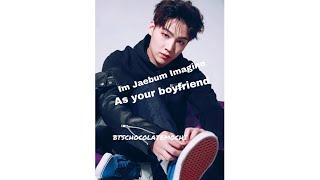 imagine jb as your boyfriend | 임재범 MP3