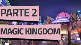 ROTEIRO MAGIC KINGDOM // PARTE 2 - TOMORROWLAND thumbnail