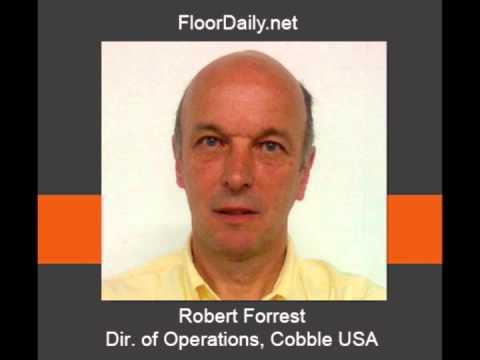 FloorDaily.net: Robert Forrest Discusses Cobble's Acquisition by Van de Wiele