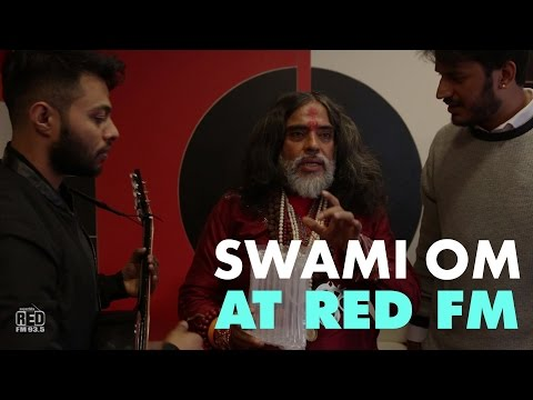 swami omm in Red fm
