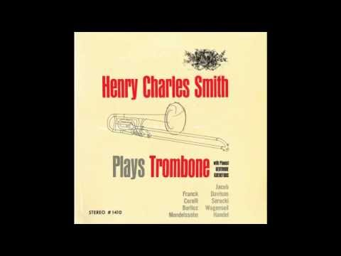 Henry Charles Smith Plays Trombone SIDE II