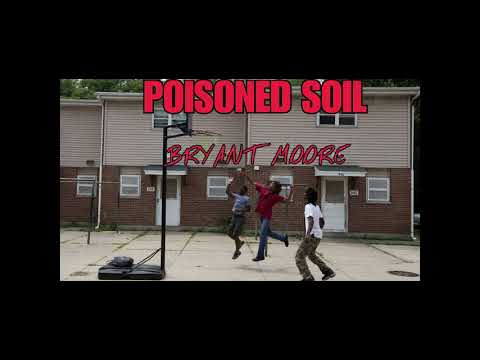 The Dope Spot Poisoned Soil part 2 w. Bryant Moore