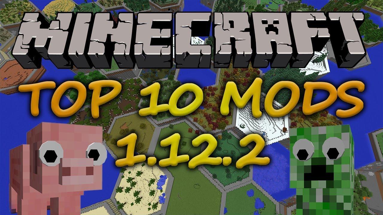 Top 10 Minecraft Mods 1122 March 2019