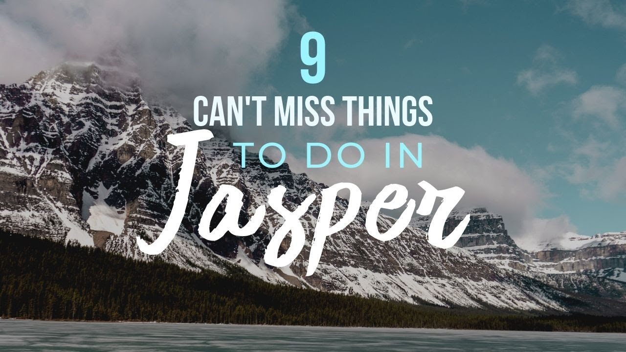 9 Things you MUST See & Do in Jasper National Park (1 day itinerary)