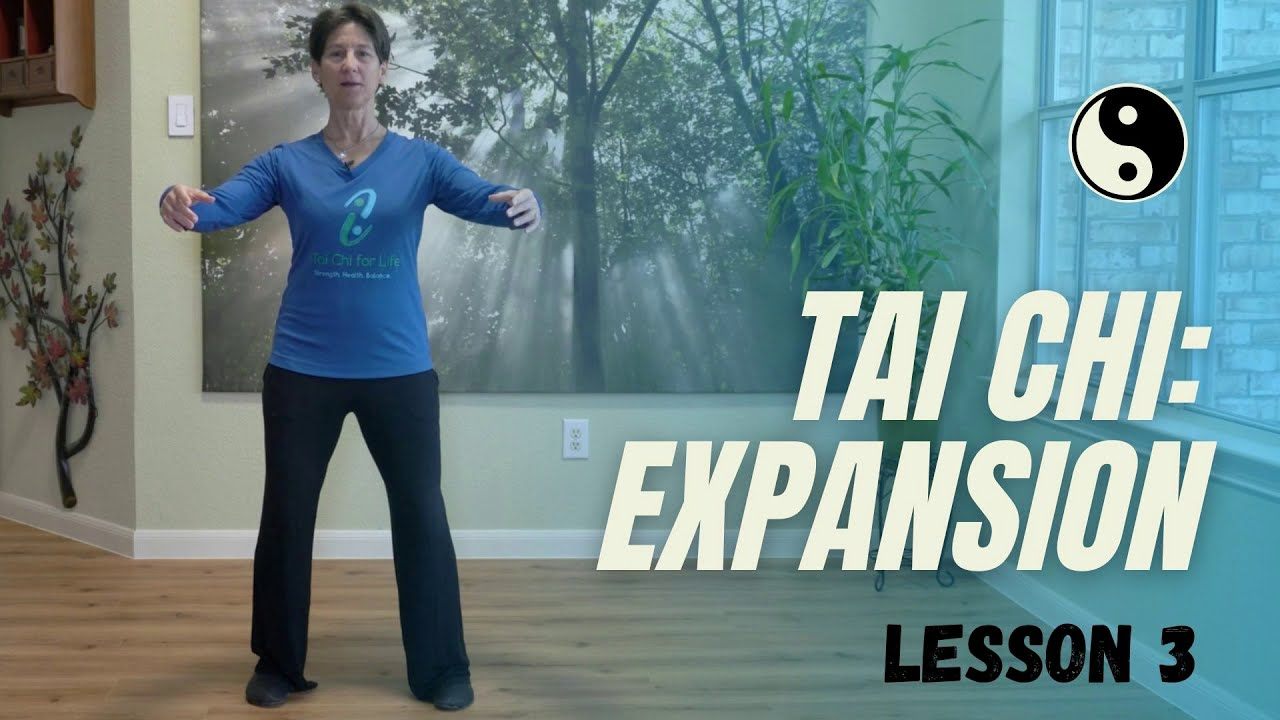 Tai Chi Essential: Internal Expansion; Lesson 3