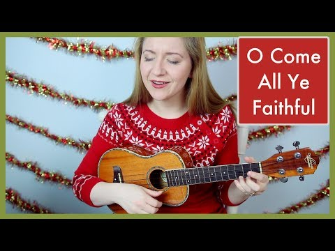 O Come All Ye Faithful Ukulele Chords Ver 2 By Hymn Simple