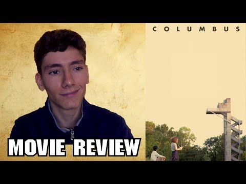 Columbus (2017) [Drama Movie Review]