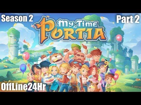 My Time at Portia (SS2) - เกมปลูกผักที่แทบจะไม่ได้ปลูกผัก # Part 2