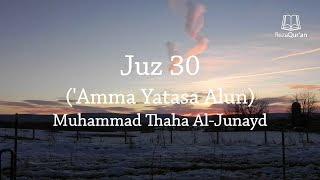 Juz 30 - (Old) Muhammad Thaha Al-Junayd