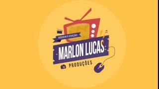 Baixar Intro Marlon Lucas Produções