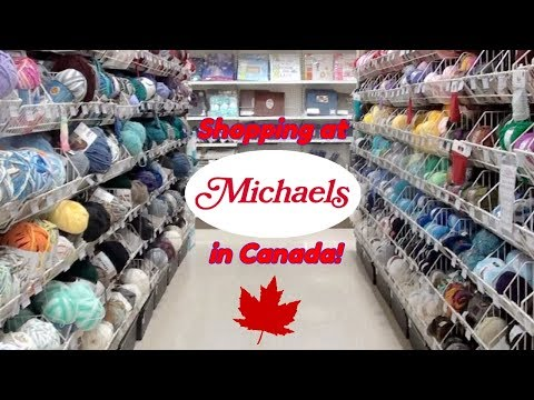 A Visit To Michael's Craft Store In Niagara Falls Canada For Yarn!