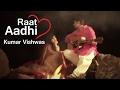 Dr Kumar Vishwas | Raat Aadhi | Harivansh Rai Bachchan video