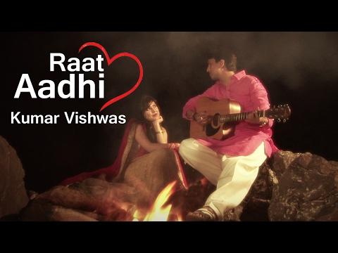 Dr Kumar Vishwas | Raat Aadhi | Harivansh...