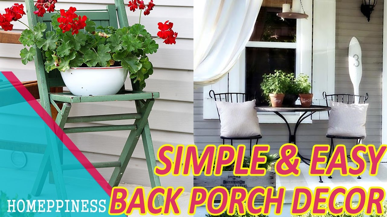 30 Simple Back Porch Decorating Ideas Homeppiness
