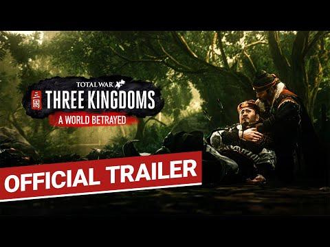 A World Betrayed Trailer / Total War: THREE KINGDOMS