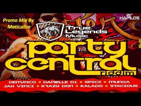 Party Central Riddim Mix {True Legends Music} [Dancehall] @Maticalise