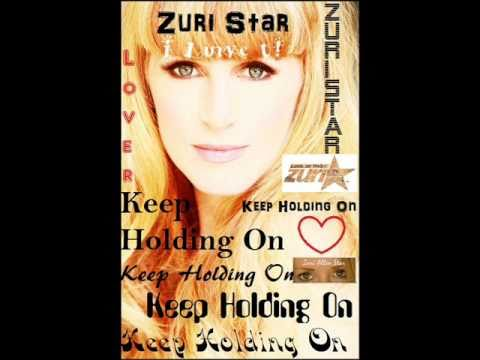 Keep Holding On By, Zuri Star