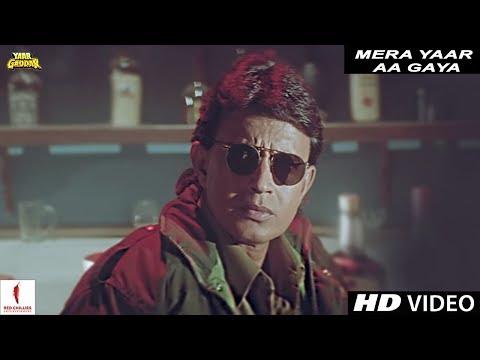 Mera Yaar Aa Gaya | Yaar Gaddar | Full Song HD | Mithun Chakraborty, Saif Ali Khan, Somy Ali