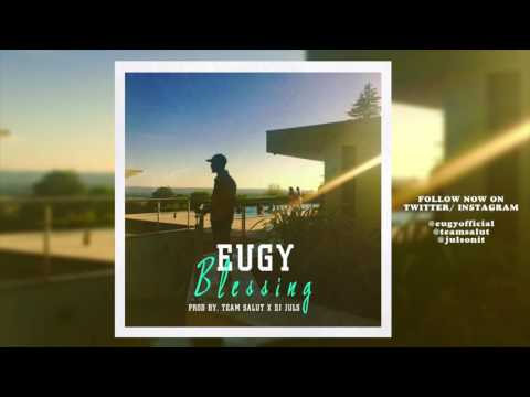 Eugy - Blessing (prod by Team Salut & Juls)