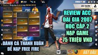 Free Fire | Review Acc 75 Củ Đại Gia 2007 Học Cấp 2 Đam Mê Nạp Cả Ngàn Huy Hiệu TVC | Rikaki Gaming
