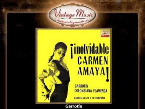 Carmen Amaya -  Garrotín