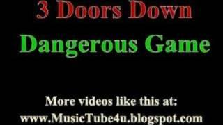 Download lagu 3 Doors Down - Dangerous Game (lyrics & music)