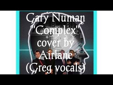 Gary Numan Complex cover by Airlane