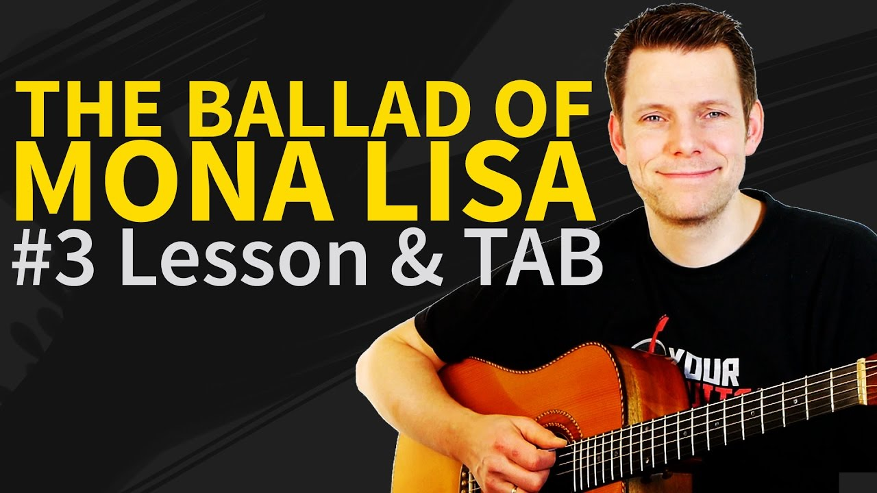 How to play the ballad of mona lisa guitar lesson 3 panic at how to play the ballad of mona lisa guitar lesson 3 panic at the disco hexwebz Gallery